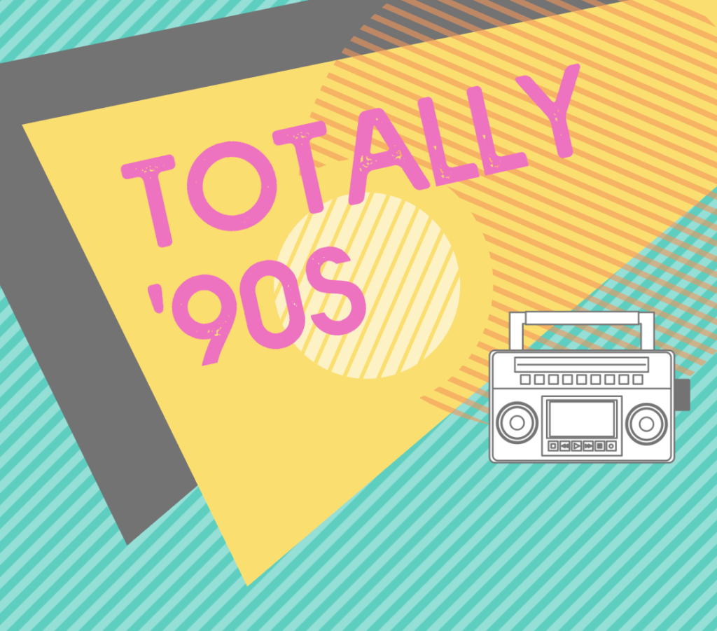 Competition #3: Totally 90s